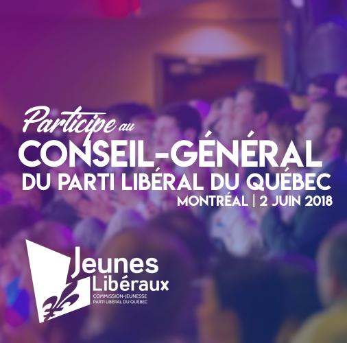 Participe au Conseil général du Parti libéral du Québec